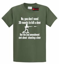 d15a767682927 item 8 You Dont Need 30 Rounds To Kill A Deer Funny Hunting Shirt Gun  Rights T Shirt -You Dont Need 30 Rounds To Kill A Deer Funny Hunting Shirt  Gun Rights ...
