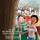 Kwabena and the Baobab Tree by Dr Anita Davis-Defoe, Dr Mfon Archibong (Paperback / softback, 2014)