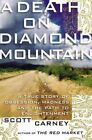 a Death on Diamond Mountain by Scott Carney Hardcover Book English F