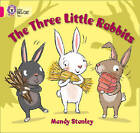 The Three Little Rabbits: Band 01B/Pink B by Mandy Stanley (Paperback, 2013)