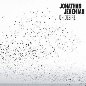 Jonathan-Jeremiah-Oh-Desire-2015-13-track-Digipak-CD-Neu-Verpackt