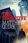 The Directive by Matthew Quirk (Paperback, 2014)