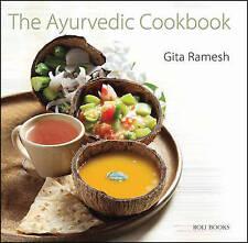 The Ayurvedic Cookbook by Gita Ramesh (Hardback, 2014)