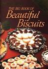 AWW Big Book of Beautiful Biscuits by Australian Women's Weekly (Paperback, 2013)