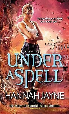 Under A Spell by Hannah Jayne (Paperback, 2013)