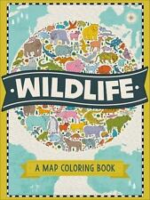 Wildlife : A Map Coloring Book (2017, Paperback)