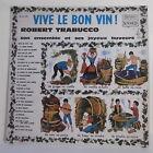 """33T Robert TRABUCCO Disque Vinyle LP 12"""" VIVE LE BON VIN Musette MUSIDISC 1081"""