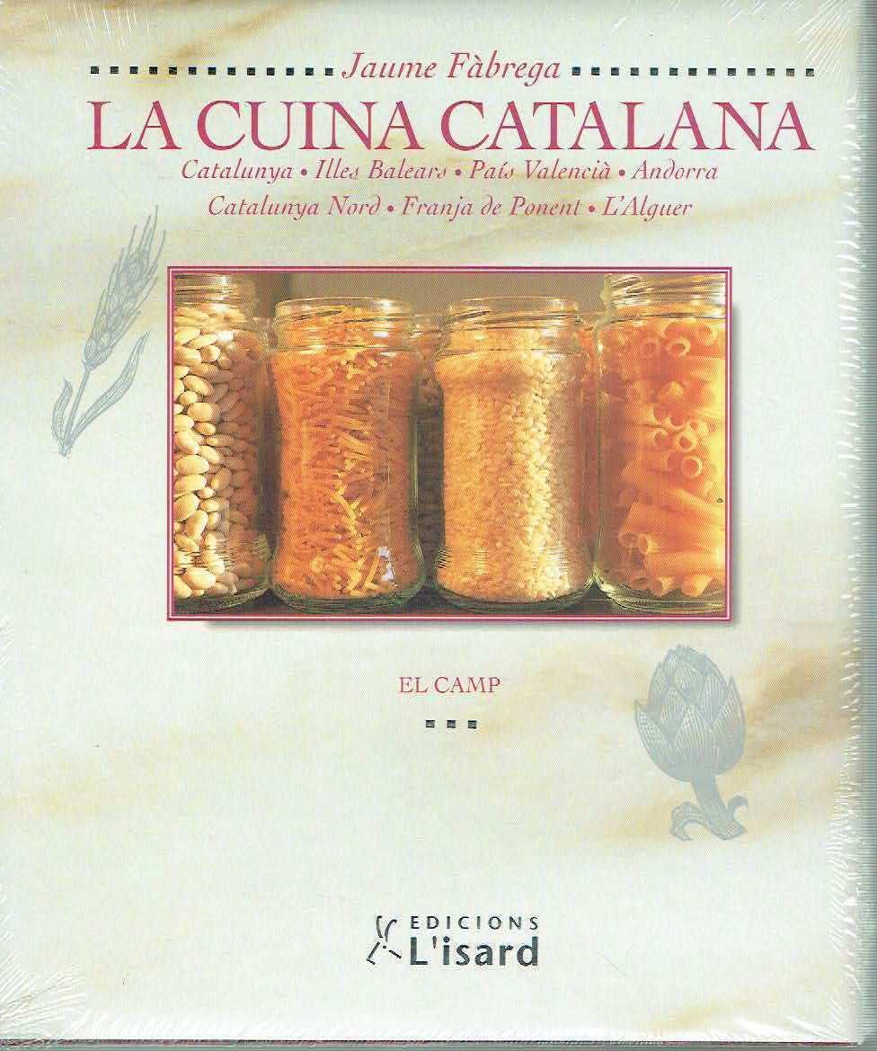 La cuina catalana, tomo III. El camp. Jaume Fàbrega.