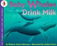 Baby Whales Drink Milk (Let's Read-And-Find-Out Science) by Esbensen, Barbara J