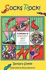 Socks Rock! a Collection of Seriously Silly Sock Stories by Barbara Steele (Paperback / softback, 2010)