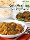 Quick Meals from the Curry House by Dr David Smith (Paperback / softback, 2012)