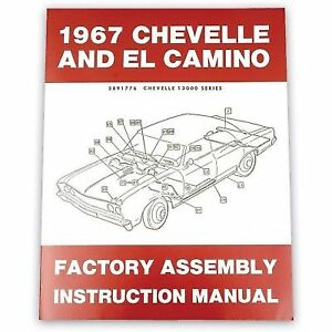 MANUAL FACTORY CHEVROLET CAMINO EL MODELS ASSEMBLY 1967 CHEVELLE qSRxw5tW7