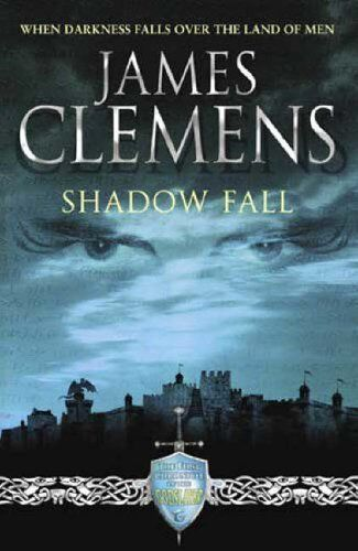 SHADOWFALL (Godslayer S.) By James Clemens