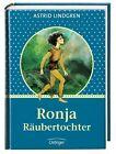 Ronja Räubertochter. Sonderausgabe von Astrid Lindgren (2012, Gebunden)