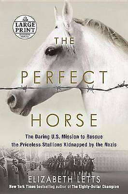 The Perfect Horse: The Daring U.S. Mission to Rescue the Priceless Stallions Kid