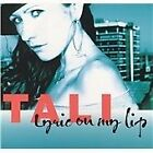 Tali - Lyric on My Lip (2004)