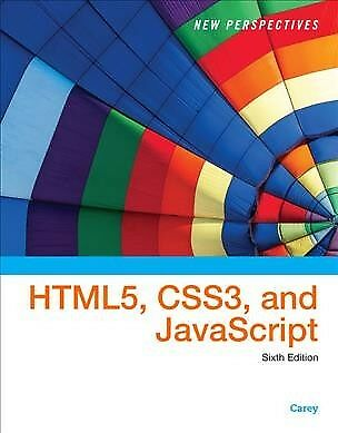 New Perspectives on HTML5, CSS3, and JavaScript, Hardcover by Carey, Patrick,...
