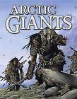 Arctic Giants by Neil Christopher (Hardback, 2010)