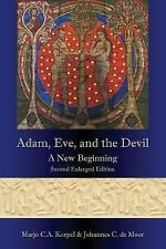 Adam, Eve, and the Devil : A New Beginning, Second Enlarged Edition by Marjo...