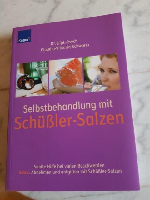 Selbstbehandlung mit Schüssler-Salzen von Claudia-Viktoria Schwörer (2006, Tasch