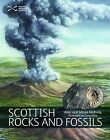 Scottish Rocks and Fossils by Moira McKirdy, Alan McKirdy (Paperback, 2010)