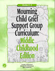 Mourning Child Grief Support Group Curriculum: Grades 3-6 by Ann Gaasch, Linda Lehmann, Shane R. Jimerson (Paperback, 2001)