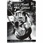 221 North 7th Street by Charise Y Ridley (Paperback / softback, 2002)