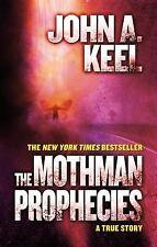 The Mothman Prophecies : A True Story by John A. Keel (2013, Paperback)