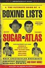 The Ultimate Book of Boxing Lists by Bert Randolph Sugar, Teddy Atlas (Paperback, 2011)