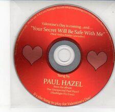 (DV606) Paul Hazel, Your Secret Will Be Safe With Me - 2013 DJ CD
