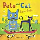 Robo-Pete by James Dean (Hardback, 2015)