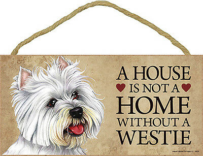 Westie Wood Dog Sign Wall Plaque Photo Display A House Is Not A Home 5 x 10 +...