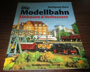 Wolfgang-Corne-La-Modellbahn-Reconstruire-Et-Ameliorer-gt-Super