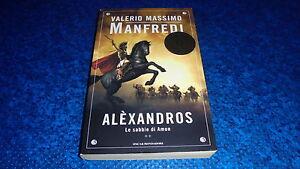 VALERIO-MASSIMO-MANFREDI-ALeXANDROS-LE-SABBIE-DI-AMON-ALEXANDROS-OSCAR-MONDADORI
