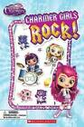 Charmer Girls Rock! (Scholastic Reader, Level 1: Little Charmers) by Meredith Rusu (Mixed media product, 2016)