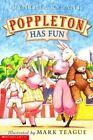 Poppleton: Poppleton Has Fun by Cynthia Rylant (2000, Paperback)