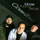 Cover 2 Cover by Morse Portnoy George/Neal Morse/Mike Portnoy (Drums)/Randy George (CD, May-2012, Radiant Records)