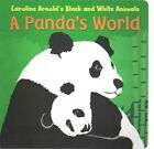 A Panda's World by Caroline Arnold (Board book, 2015)
