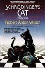Schrodinger's Cat Trilogy : The Universe Next Door , the Trick Top Hat , and the Homing Pigeons by Robert A. Wilson (1988, Paperback)