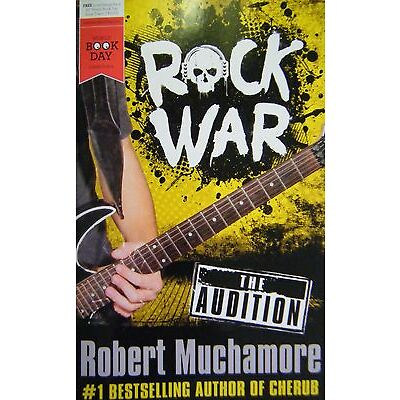 Rock War The audition by Robert Muchamore (World Book Day Edition 2014) New