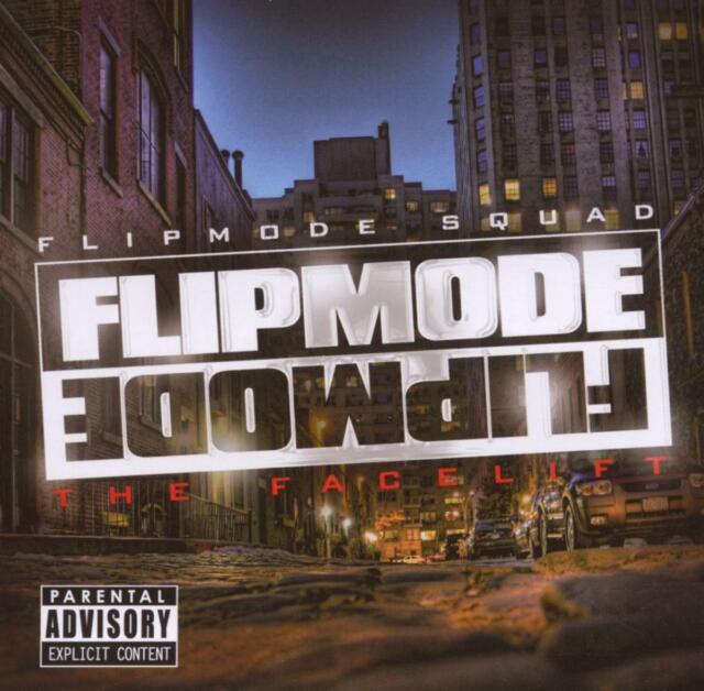 Flipmode Squad - The Facelift