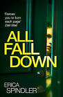 All Fall Down by Erica Spindler (Paperback, 2016)