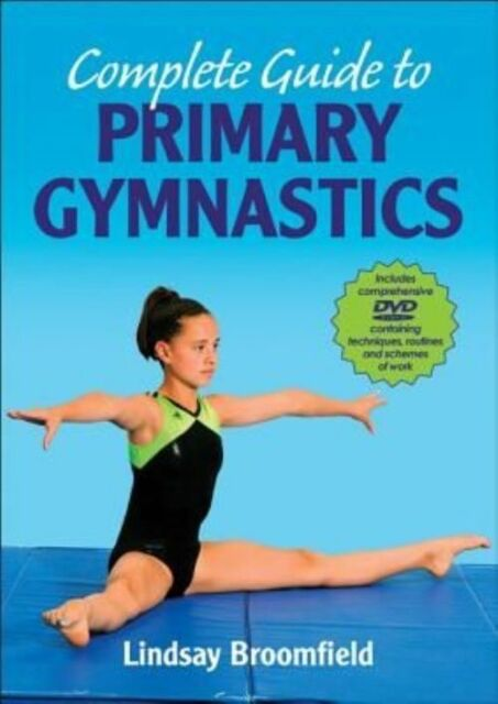 Complete Guide to Primary Gymnastics by Broomfield, Lindsay