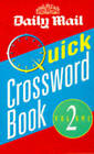 Daily Mail  Quick Crossword Book: v. 2 by Daily Mail (Paperback, 1997)