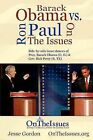 Ron Paul vs. Barack Obama on the Issues: Side-By-Side Issue Stances of Pres. Obama and Rep. Paul by Jesse Gordon (Paperback / softback, 2011)