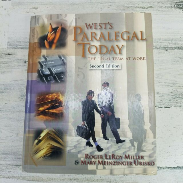 West Legal Paralegal Today The Legal Team At Work Book Second Edition 2000