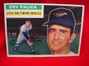 1956 TOPPS BASEBALL #206 ERV PALICA - BALTIMORE ORIOLES - NICE