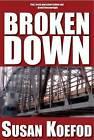Broken Down by Susan Koefod (Paperback / softback, 2012)