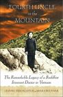Fourth Uncle in The Mountain 9780312314316 by Marjorie Pivar Paperback