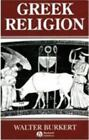 Ancient World: Greek Religion : Archaic and Classical by Walter Burkert (1991, Paperback)